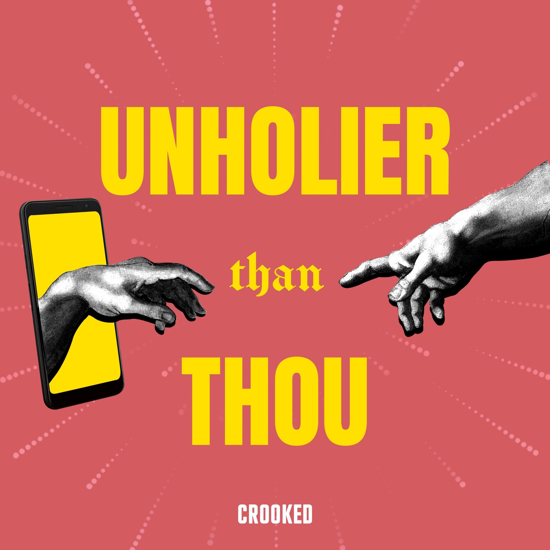 Unholier Than Thou