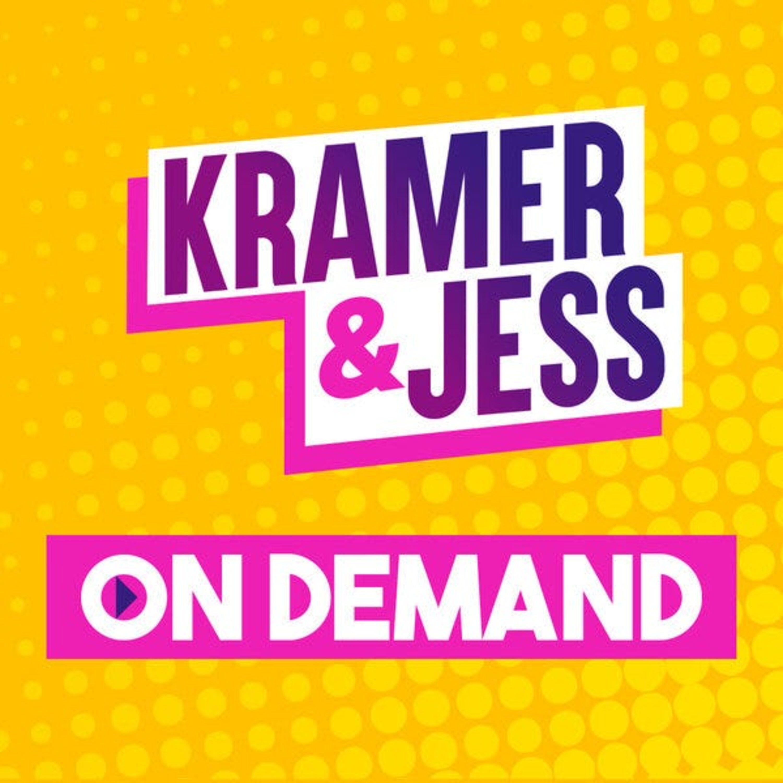 Kramer & Jess On Demand Podcast
