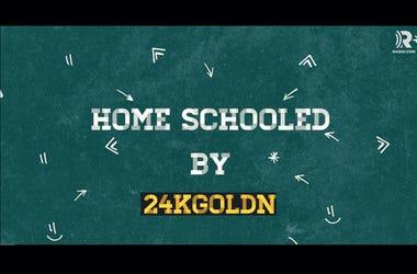 Home Schooled - 24K Goldn - RADIO.COM