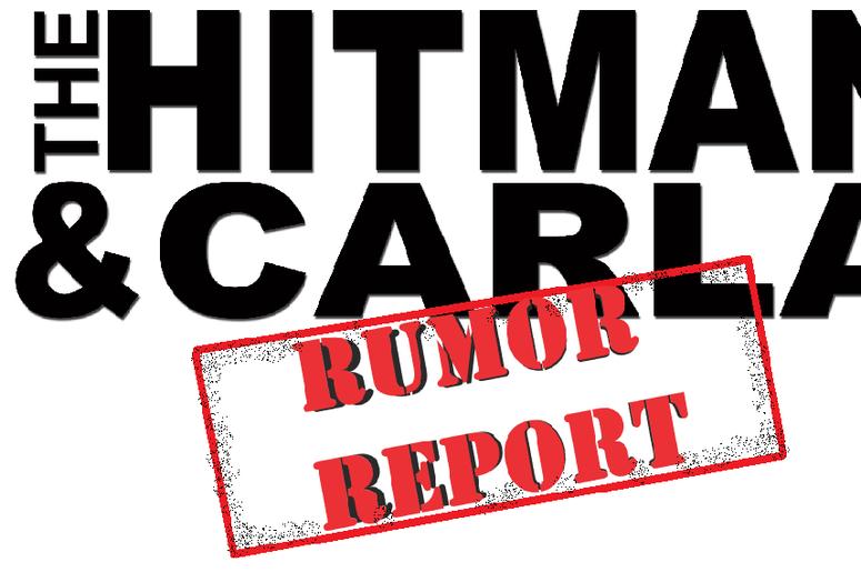 HITMAN AND CARLA RUMORS