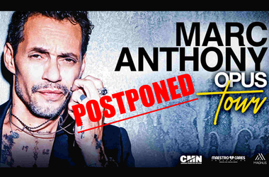 POSTPONED MARC ANTHONY