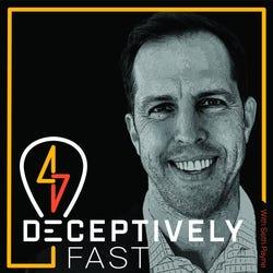Deceptively Fast with Seth Payne