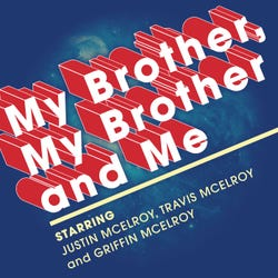 My Brother, My Brother And Me Podcast Logo
