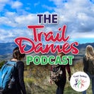 The Trail Dames Podcast