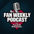The Fan Weekly Podcast