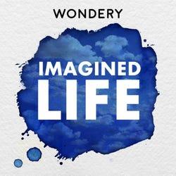 Imagined Life Podcast Logo