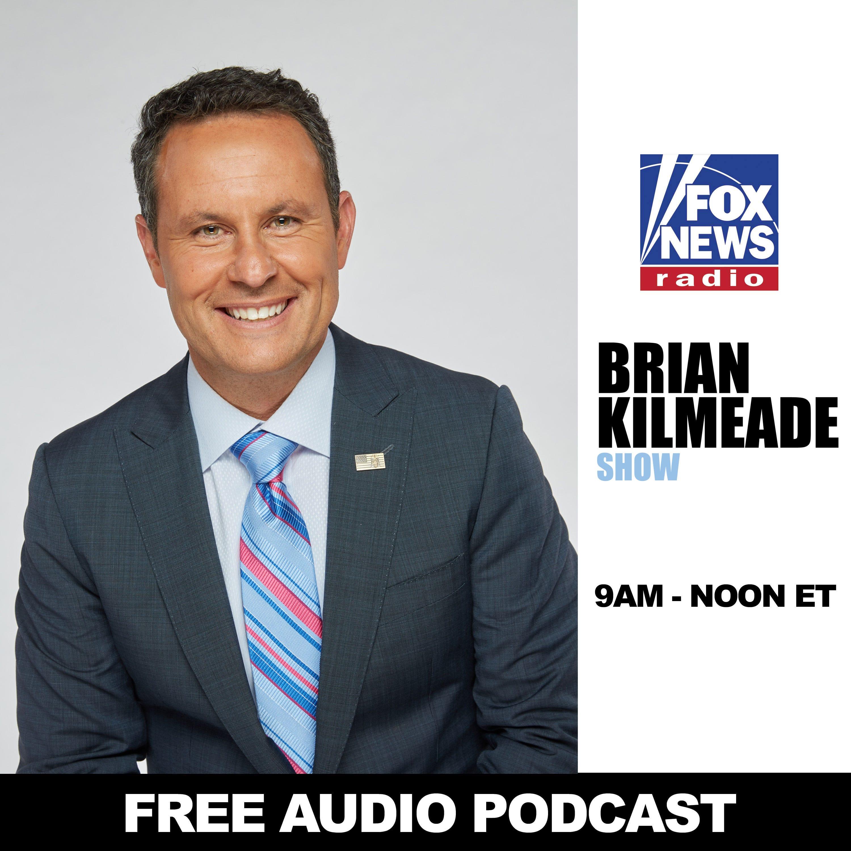 The Brian Kilmeade Show Free Podcast Radio Com
