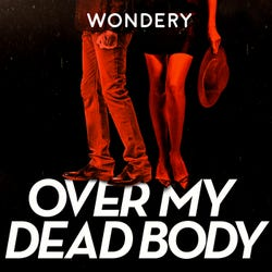 Over My Dead Body Podcast Logo