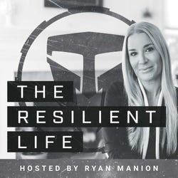 The Resilient Life
