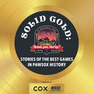 Solid Gold: Stories of the Best Games in PawSox History