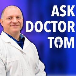 Ask Dr Tom  Podcast Logo