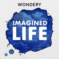 Imagined Life Podcast Logo