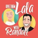 Give Them Lala Podcast Logo