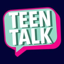 Teen Talk Podcast