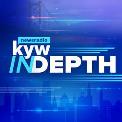KYW In Depth: Philadelphia Stories From KYW Newsradio