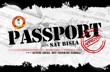 Passport Approved Sat Bisla Sacramento California Syndicated Radio Global Local