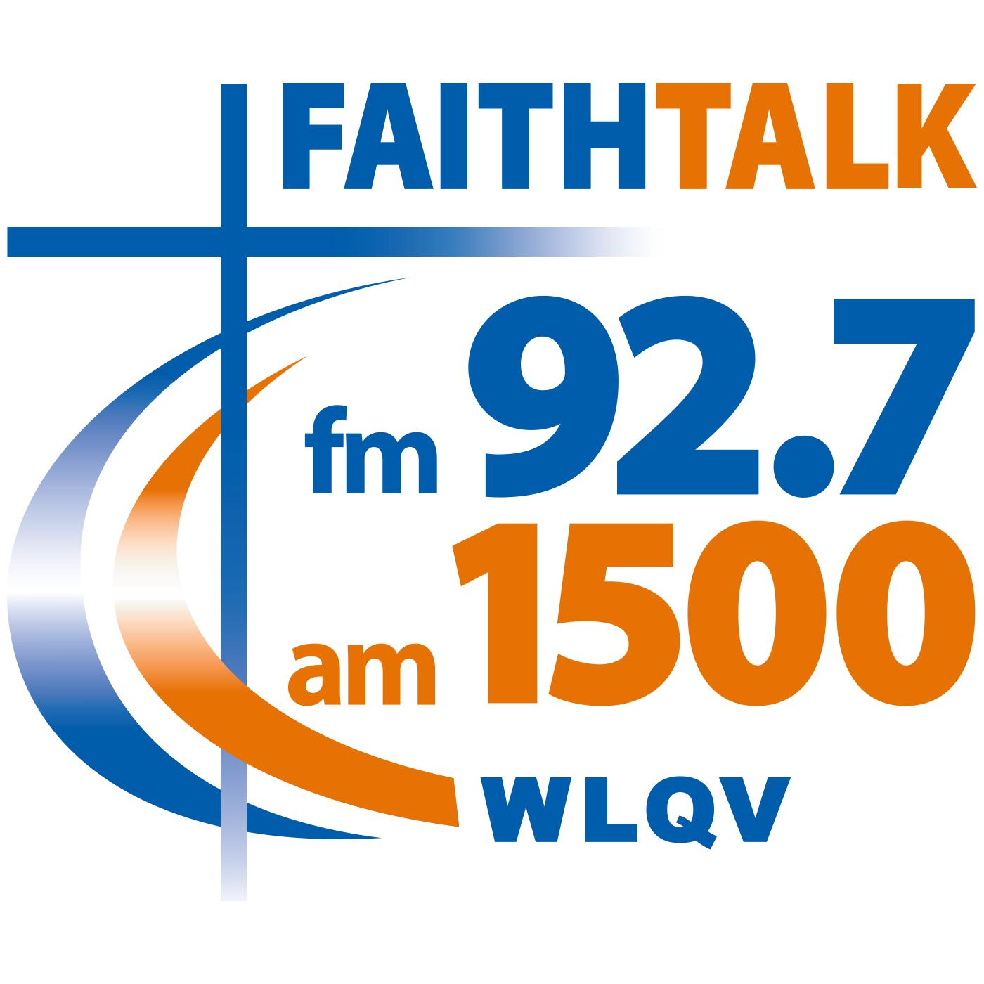 FaithTalk FM 92.7 AM 1500 WLQV