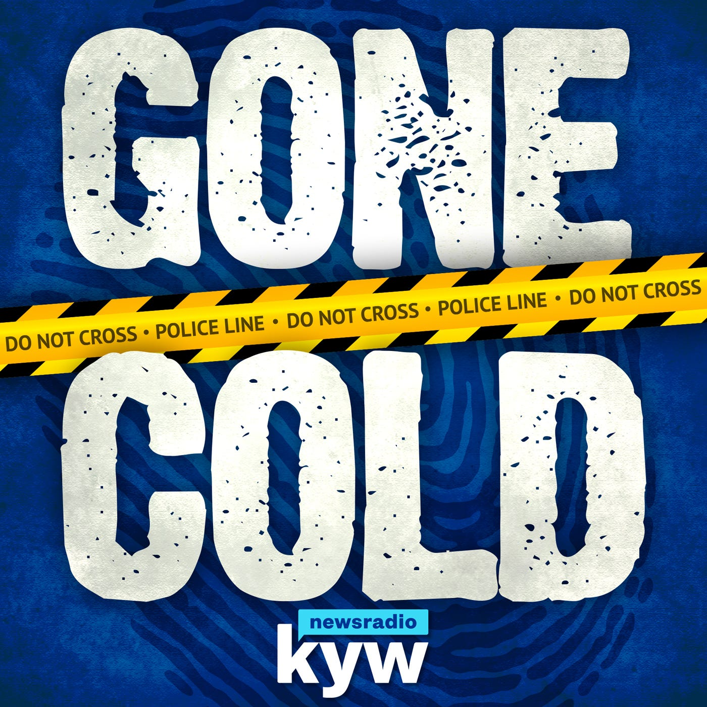 Gone Cold: Philadelphia Unsolved Murders | A KYW Newsradio True Crime Podcast