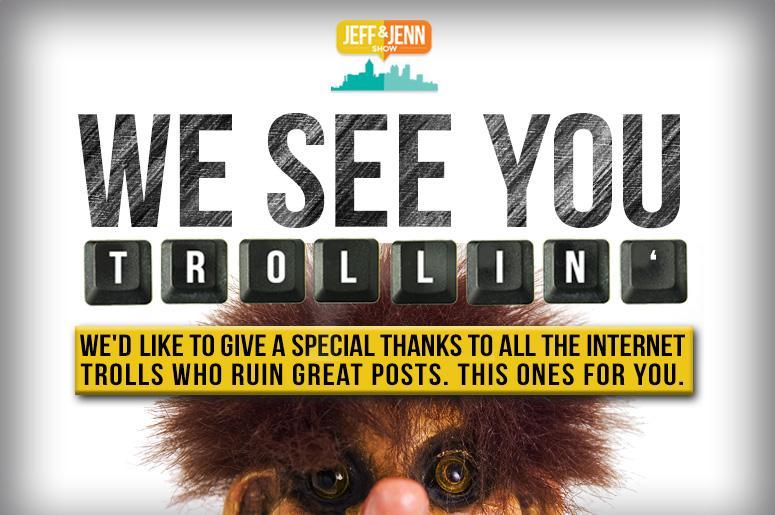 We See You Trollin'