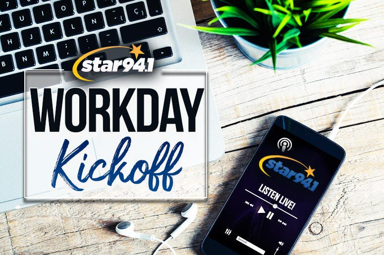 "Star 94.1's ""Workday Kick Off"""