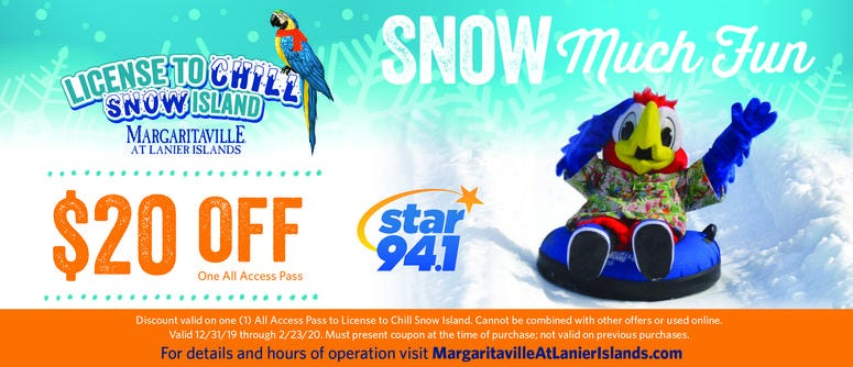 $20 coupon off of an all access pass to License to Chill Snow Island at Margaritaville at Lanier islands