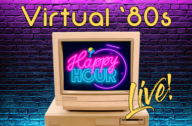 Virtual 80s Happy Hour