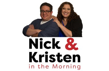Nick & Kristen in the Morning