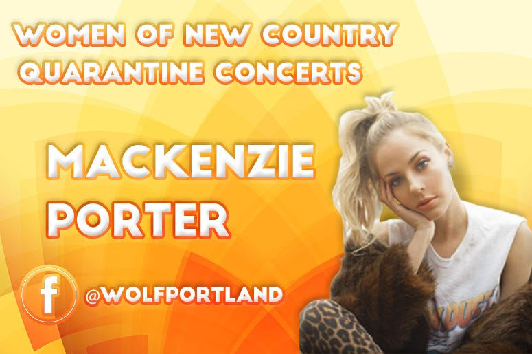 Mackenzie Porter, Wolf Women of New Country