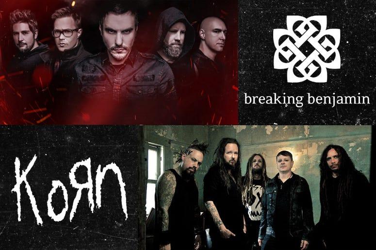 Korn and Breaking Benjamin