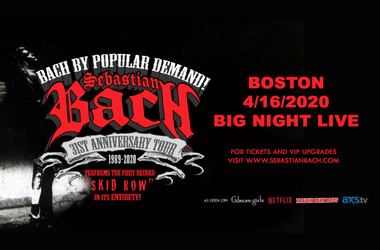 Sebastian Bach 31st Anniversary Tour at Big Night Live on April 16th, 2020