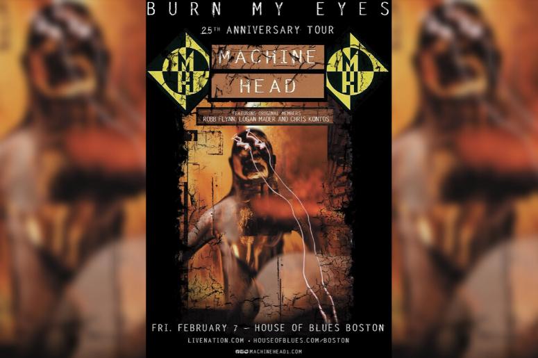 "Machine Head ""Burn My Eyes"" 25th Anniversary Tour poster"