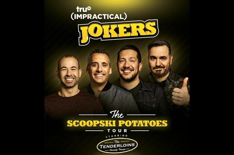 "Impractical Jokers ""The Scoopski Potatoes Tour"""