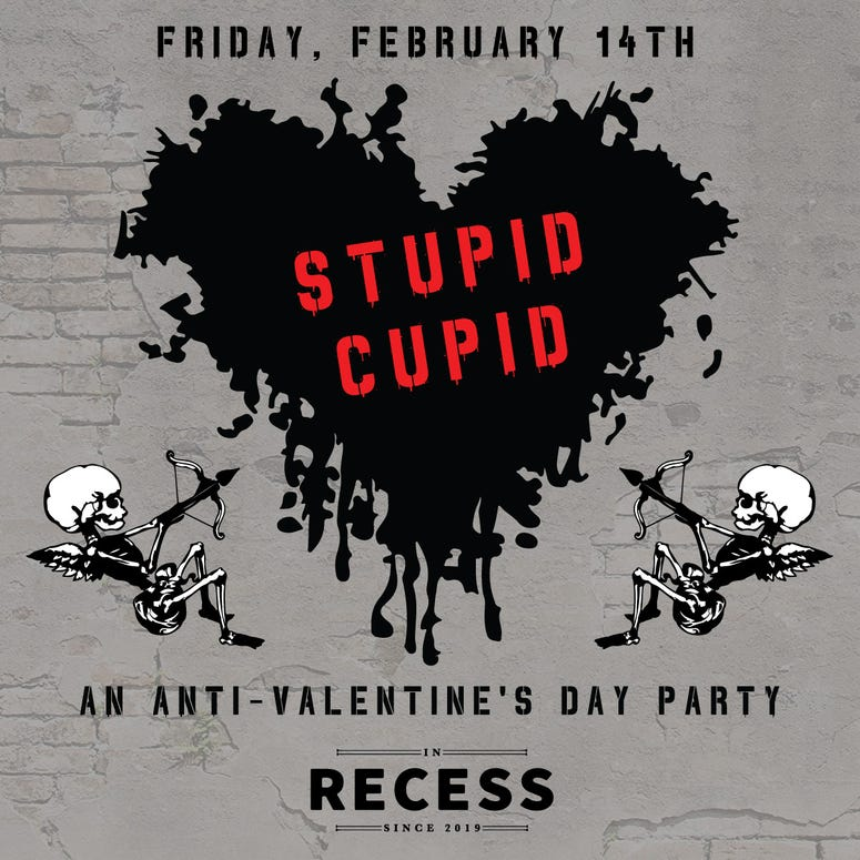 Recess – Anti-Valentine's Day Stupid Cupid Party