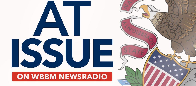 At Issue on WBBM Newsradio | WBBM-AM