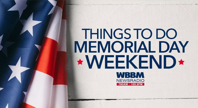 Things To Do Memorial Day Weekend