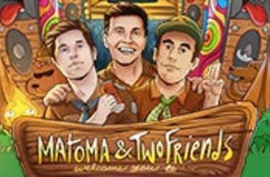 matoma and two friends