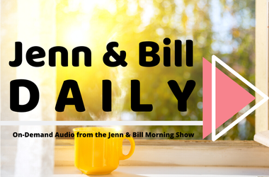 Jenn & Bill Daily Show Audio On Demand Morning Show Philadelphia Philly