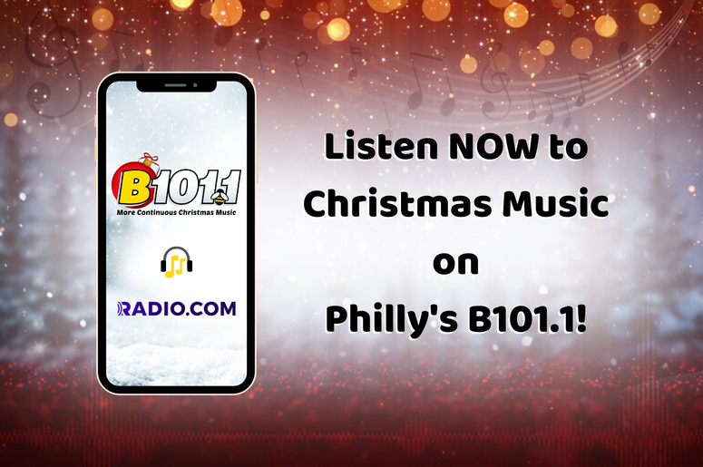 How to Listen to Christmas Music Today on Philly's B101.1