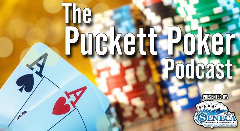 The Puckett Poker Podcast
