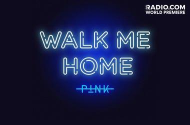 "Pink - ""Walk Me Home"""