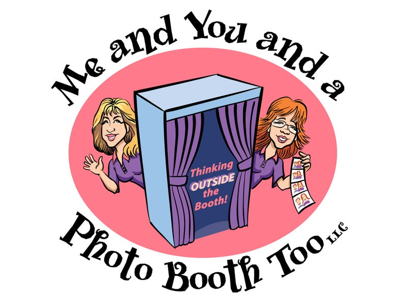 Me and You and a Photo Booth Too