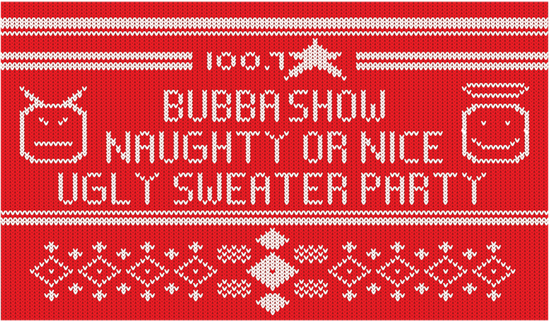 Bubba Show Naughty or Nice Ugly Sweater Party