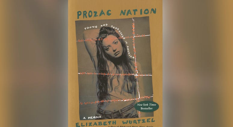 "Elizabeth Wurtzel's memoir, ""Prozac Nation"""