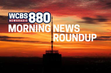 The WCBS 880 Morning News Roundup