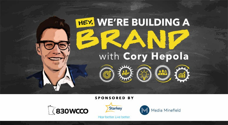 830 WCCO's Hey, We're Building a Brand