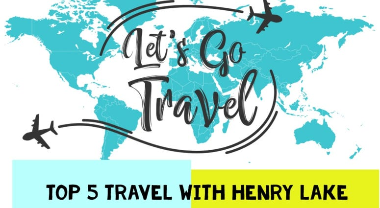 Top Five Travel With Henry Lake International Destinations On A Budget Wcco