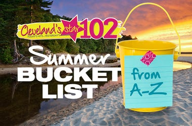 Star 102 summer bucket list