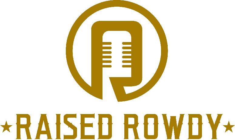Raised Rowdy
