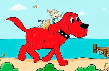 """Clifford the Big Red Dog."""" The new show offers more diversity among the human characters and puts Clifford's beloved 7-year-old owner, Emily Elizabeth, front and center in his Birdwell Island adventures."""