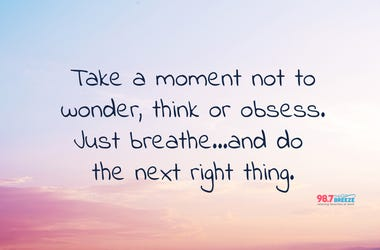 take a moment quote